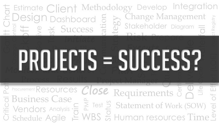Projects = Success?